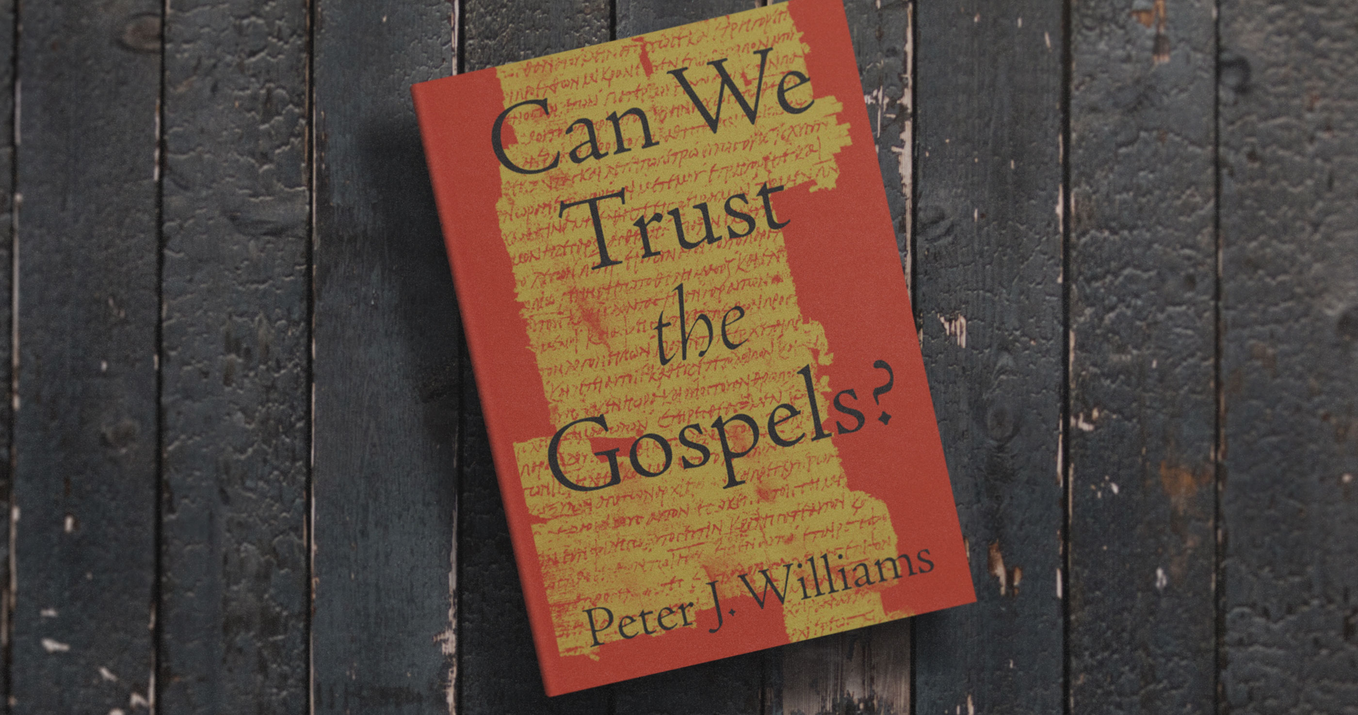 can-we-trust-the-gospels